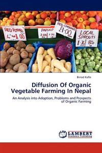 Diffusion of Organic Vegetable Farming in Nepal