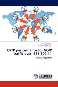 Crtp Performance for Voip Traffic Over IEEE 802.11