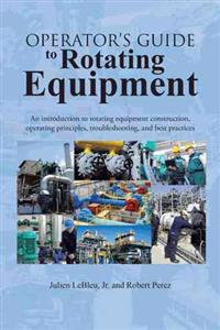 Operator's Guide to Rotating Equipment