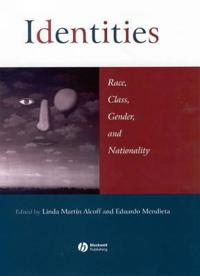 Identities: Race, Class, Gender, and Nationality