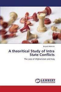 A Theoritical Study of Intra State Conflicts