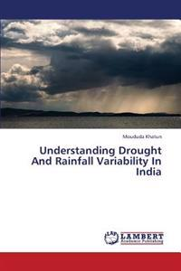 Understanding Drought and Rainfall Variability in India
