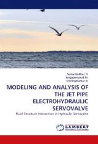 Modeling and Analysis of the Jet Pipe Electrohydraulic Servovalve