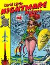 Lurid Little Nightmare Makers: Volume Two: Comics from the Golden Age
