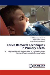 Caries Removal Techniques in Primary Teeth