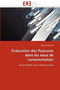 �valuation Des Fluorures Dans Les Eaux de Consommation