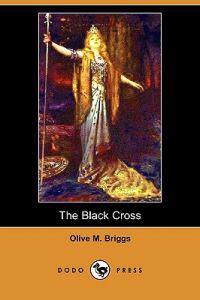 The Black Cross (Dodo Press)