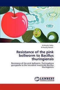 Resistance of the Pink Bollworm to Bacillus Thuringiensis