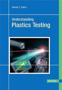 Understanding Plastics Testing