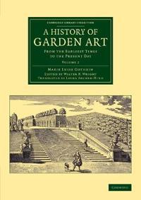 A History of Garden Art