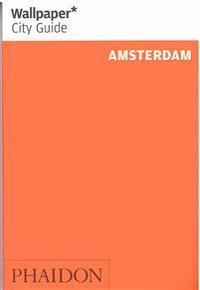 Wallpaper City Guide Amsterdam