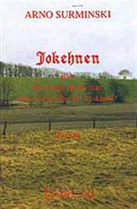 Jokehnen eller Hur länge färdas man från Ostpreussen till Tyskland? : roman