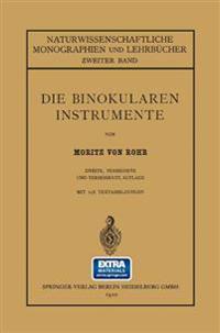 Die Binokularen Instrumente