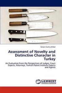 Assessment of Novelty and Distinctive Character in Turkey
