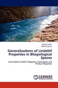 Generalizations of Lindelof Properties in Bitopological Spaces