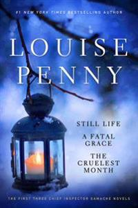Louise Penny Set: The First Three Chief Inspector Gamache Novels