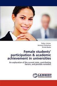 Female Students' Participation & Academic Achievement in Universities