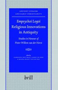 Empsychoi Logoi- Religious Innovations in Antiquity