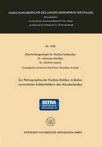 Zur Petrographie der Karbon-Kohlen in Bisher Unverritzten Kohlenfeldern des Münsterlandes