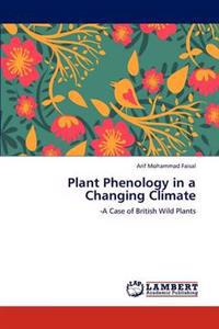 Plant Phenology in a Changing Climate