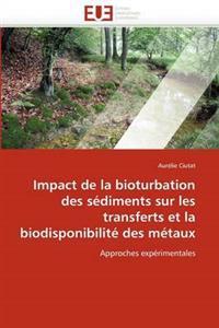 Impact de la Bioturbation Des S�diments Sur Les Transferts Et La Biodisponibilit� Des M�taux