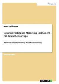Crowdinvesting ALS Marketing-Instrument Fur Deutsche Startups