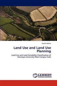 Land Use and Land Use Planning