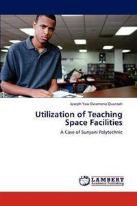 Utilization of Teaching Space Facilities