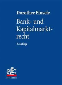 Bank- Und Kapitalmarktrecht: Nationale Und Internationale Bankgeschafte