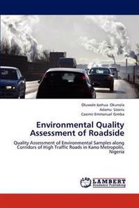 Environmental Quality Assessment of Roadside