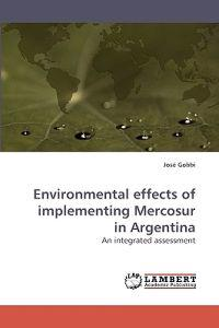 Environmental Effects of Implementing Mercosur in Argentina