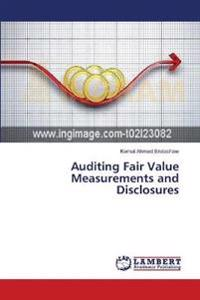 Auditing Fair Value Measurements and Disclosures