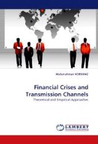 Financial Crises and Transmission Channels