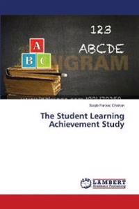 The Student Learning Achievement Study