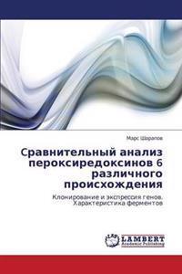 Cravnitel'nyy Analiz Peroksiredoksinov 6 Razlichnogo Proiskhozhdeniya