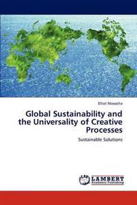 Global Sustainability and the Universality of Creative Processes