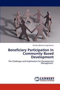Beneficiary Participation in Community Based Development