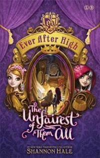 Ever After High: The Unfairest of Them All
