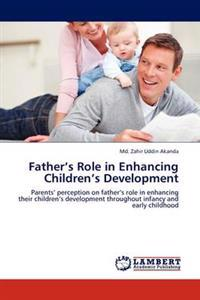 Father's Role in Enhancing Children's Development