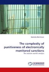 The Complexity of Punitiveness of Electronically Monitored Sanctions