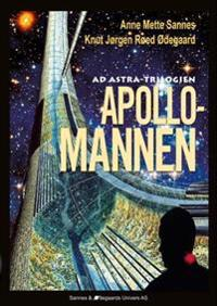 Apollomannen - Anne Mette Sannes, Knut Jørgen Røed Ødegaard pdf epub