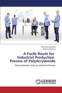 A Facile Route for Industrial Production Process of Polyacrylamide