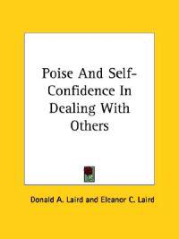 Poise and Self-confidence in Dealing With Others