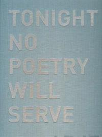 Alfredo Jaar: Tonight No Poetry Will Serve: Kun Runous Ei Riita