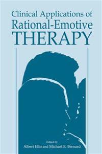 Clinical Applications of Rational-Emotive Therapy