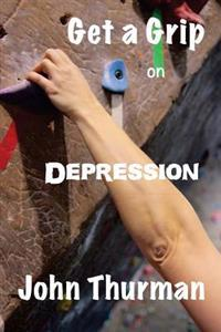 Get a Grip on Depression