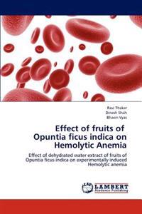 Effect of Fruits of Opuntia Ficus Indica on Hemolytic Anemia