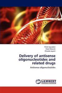 Delivery of Antisense Oligonucleotides and Related Drugs
