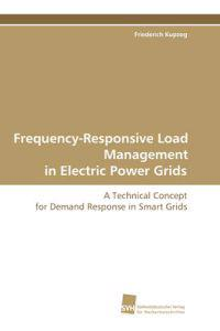 Frequency-Responsive Load Management in Electric Power Grids