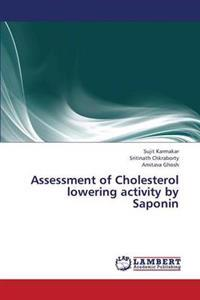 Assessment of Cholesterol Lowering Activity by Saponin